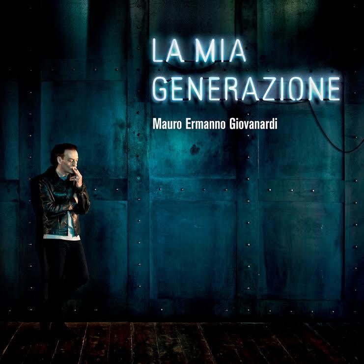 """""""La mia generazione"""": in uscita il nuovo album di Mauro Ermanno Giovanardi!"""