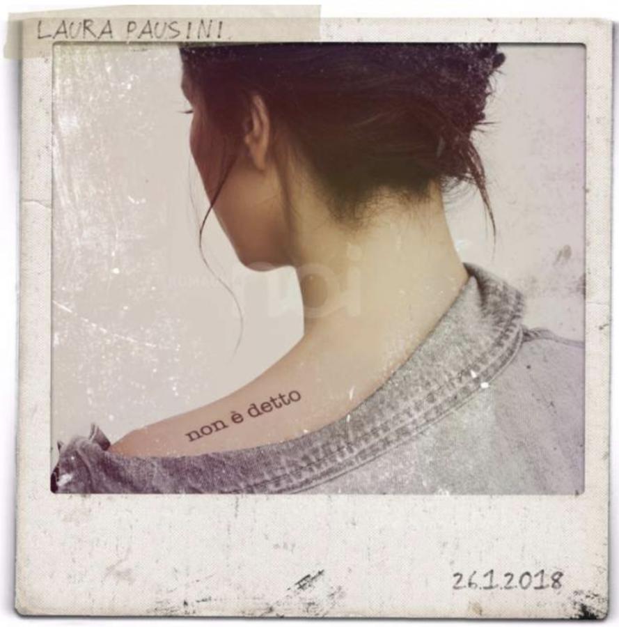 """Laura Pausini torna il 26 gennaio con il nuovo singolo """"Non è detto"""""""