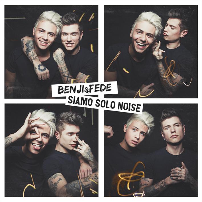 """Benji e Fede: il 2 marzo arriva il nuovo disco intitolato """"Siamo Solo Noise"""""""