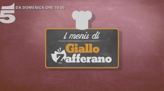 """""""I menù di Giallo Zafferano"""": domani mattina la prima puntata su Canale 5"""
