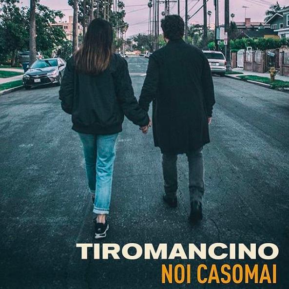 """Tiromancino: venerdì fuori il nuovo singolo, intitolato """"Noi Casomai"""""""