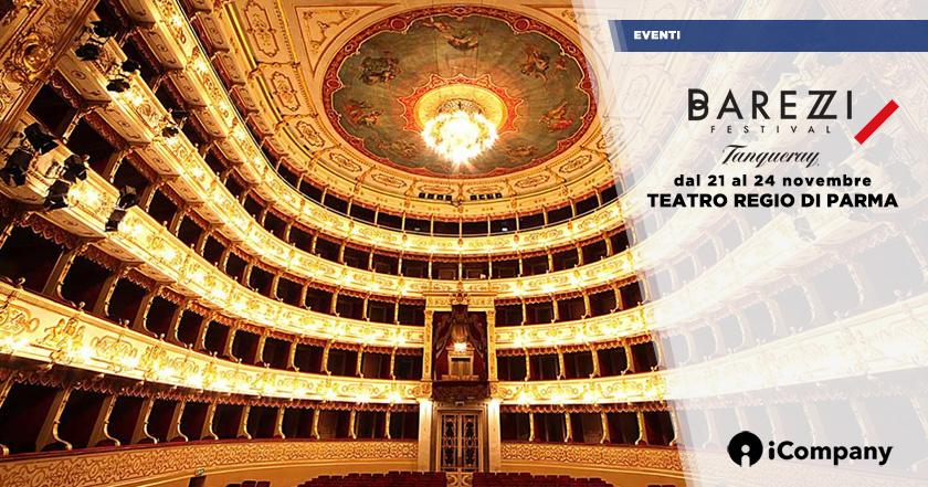 Barezzi Festival al Teatro Regio di Parma per la sua XII edizione