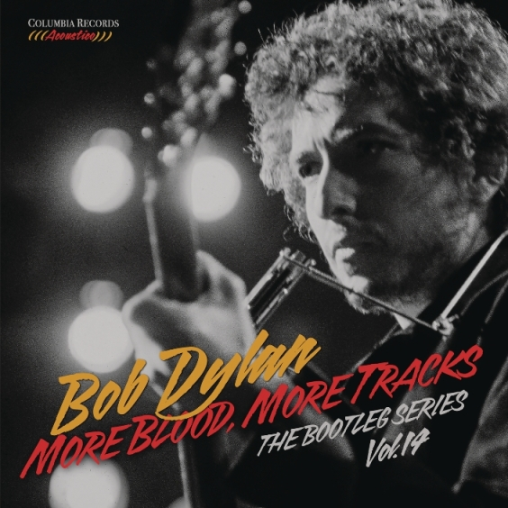 "Bob Dylan: in arrivo ""More Blood, More Tracks – The Bootleg Series Vol.14"""