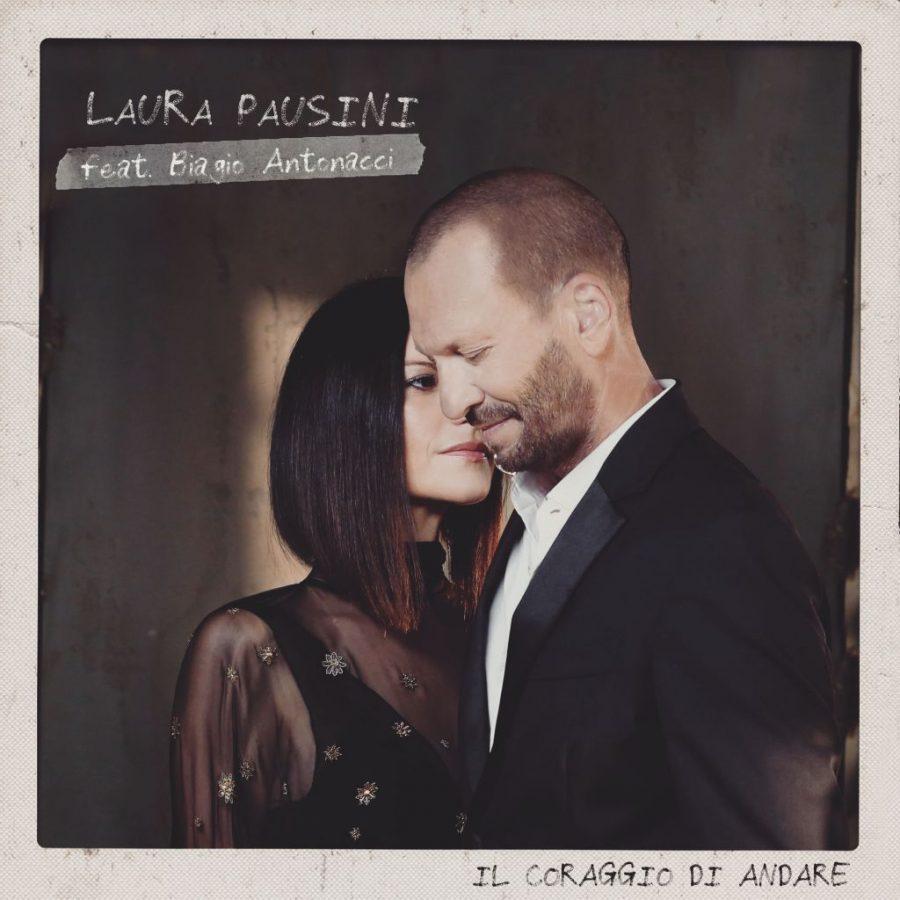 """""""Il coraggio di andare"""": il duetto di Laura Pausini e Biagio Antonacci"""