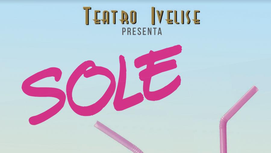 """""""Sole"""": lo spettacolo al Teatro Ivelise di Roma – RECENSIONE"""