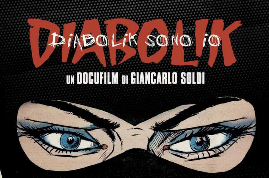 """Diabolik Sono Io"": arriva al cinema un docu-film sul celebre fumetto"