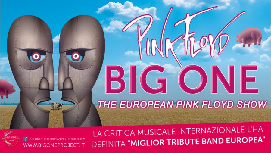 "Big One – The European Pink Floyd Show: in tour ""The Division Bell"""
