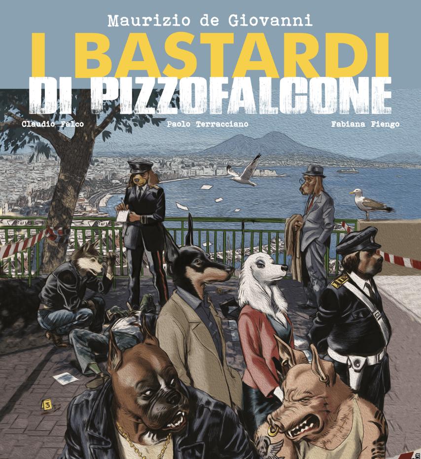 """""""I Bastardi di Pizzofalcone"""": i primi disegni del fumetto di Sergio Bonelli"""