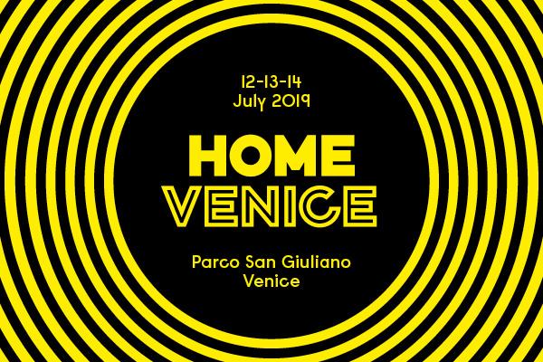 Home Venice Festival 2019: tre nuovi artisti annunciati per luglio