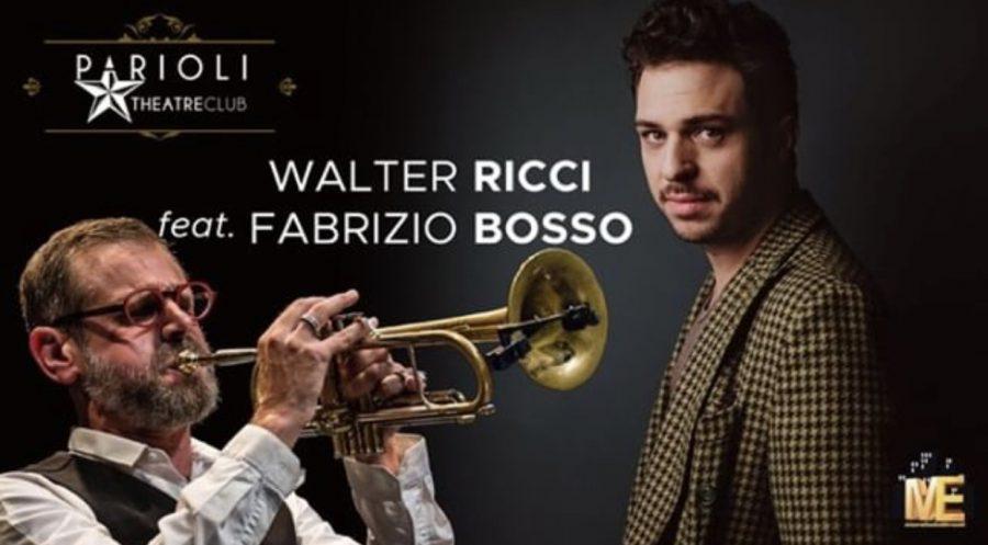 Al Teatro Parioli di Roma il live di Walter Ricci Feat. Fabrizio Bosso