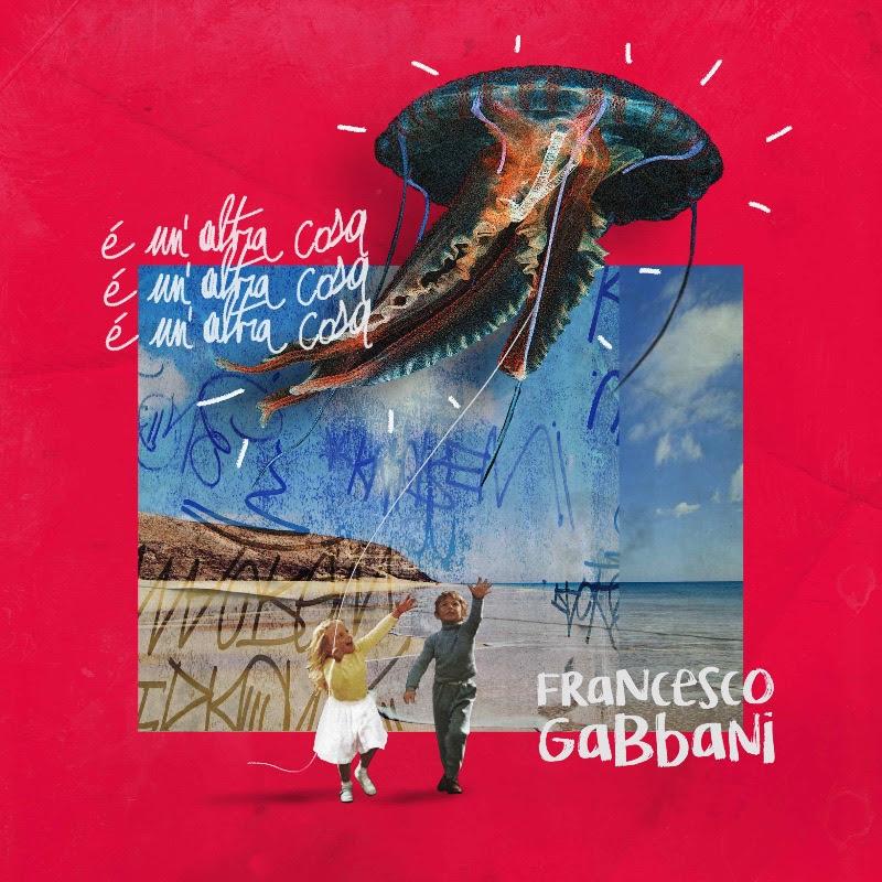 """""""E' un'altra cosa"""": arriva il nuovo singolo di Francesco Gabbani"""