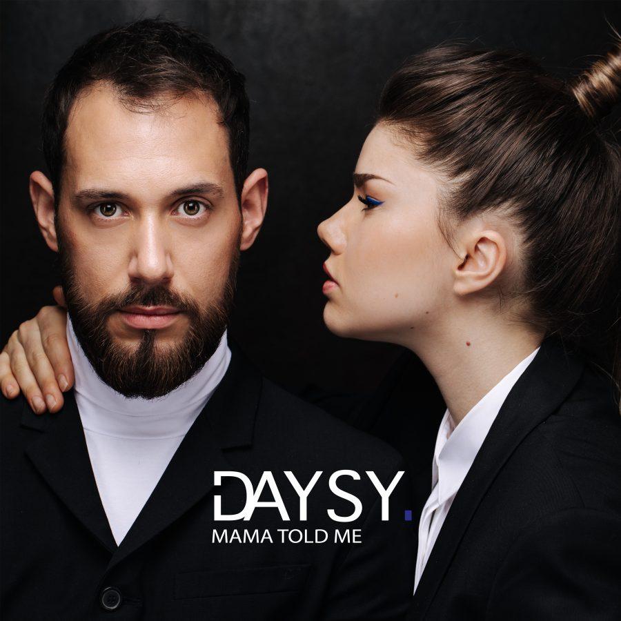 """Il duo francese Daysy debutta con il singolo """"Mama told me"""""""