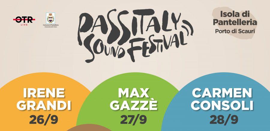"""""""Passitaly Sound Festival"""" con Irene Grandi, Max Gazzè e Carmen Consoli"""