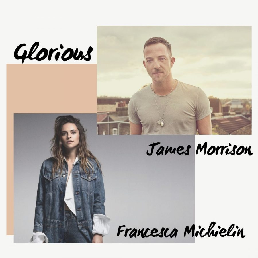 """Glorious"": il singolo di James Morrison con Francesca Michielin"
