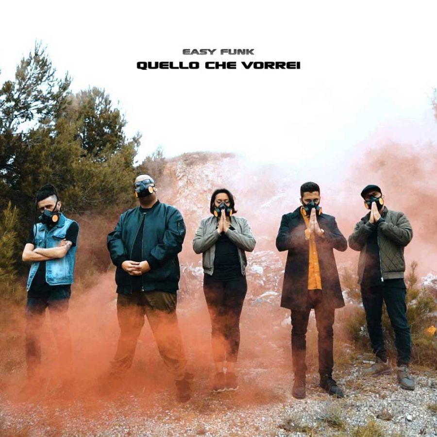 """""""Quello che vorrei"""": nuovo singolo della band pugliese Easy Funk"""