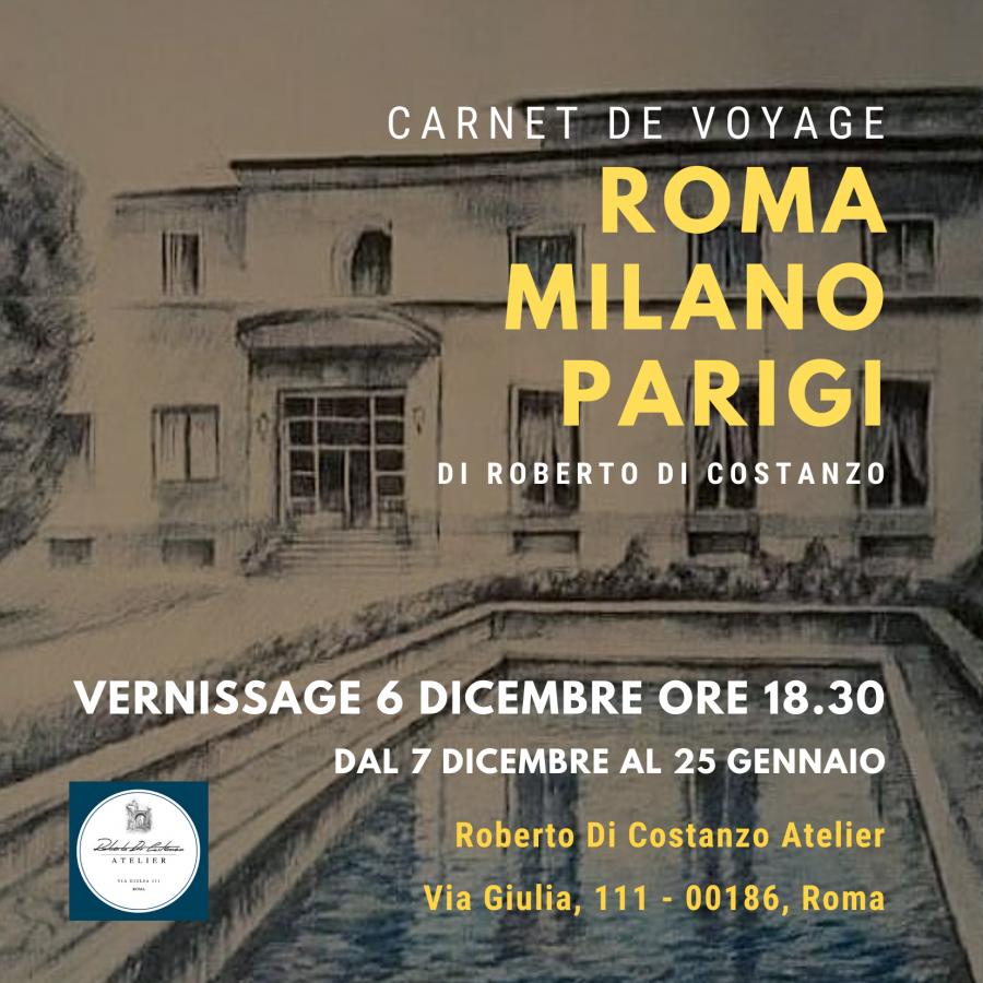 """""""Carnet de Voyage Roma-Milano-Parigi"""": la mostra di Roberto Di Costanzo"""
