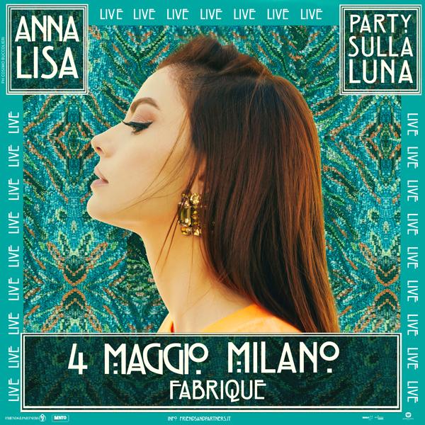 """""""Party sulla Luna"""": arriva a Milano un unico evento live di Annalisa"""