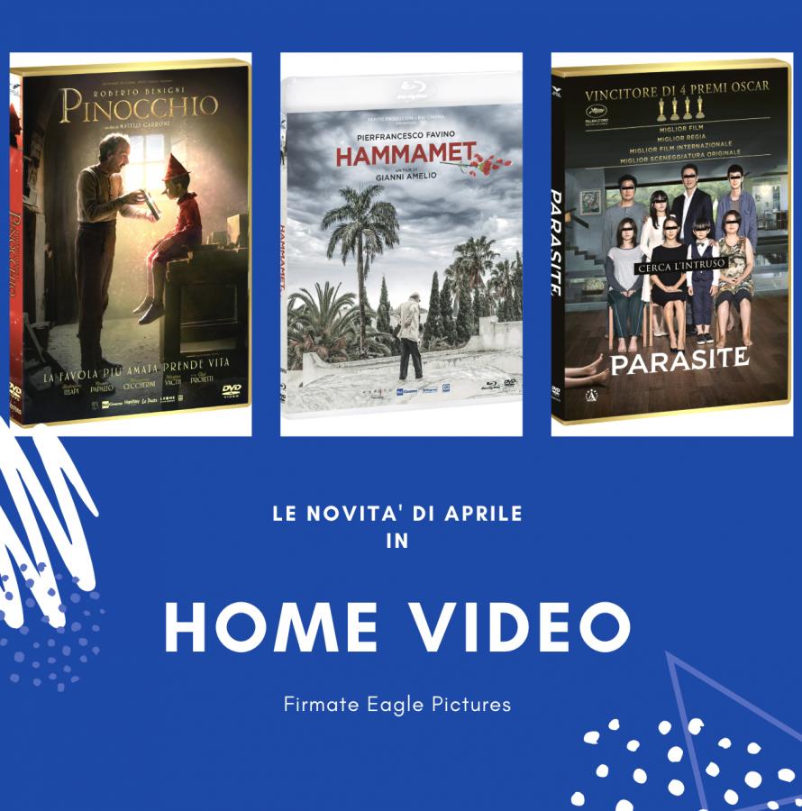 Ecco le proposte Home Video di Eagle Pictures per il mese di aprile
