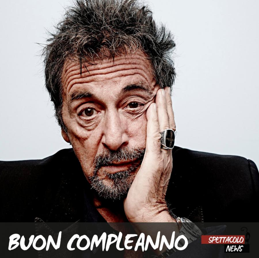Al Pacino compie 80 anni: buon compleanno leggenda!