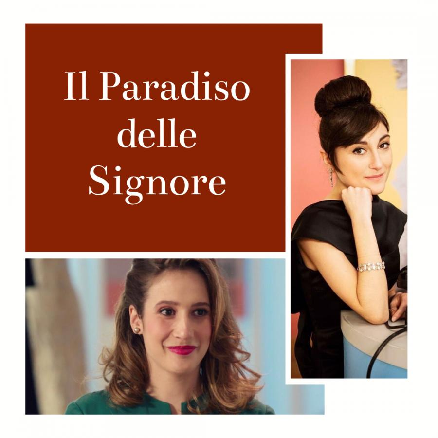 """""""Il Paradiso delle Signore"""": intervista ad Elisa Cheli e Mariavittoria Cozzella"""