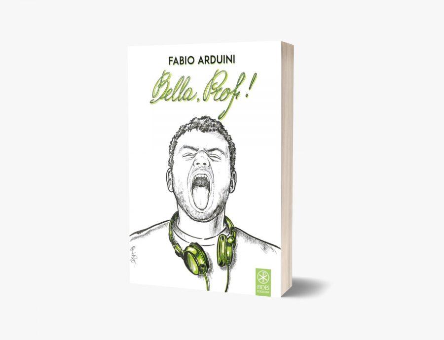 """Intervista al Prof. Fabio Arduini, autore del libro """"Bella, Prof!"""""""