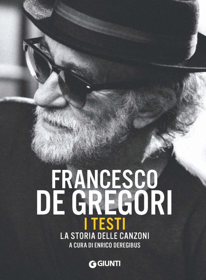 "Francesco De Gregori presenta ""Francesco De Gregori. I Testi"""
